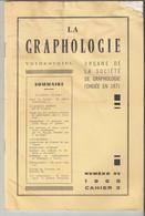 Revue LA GRAPHOLOGIE N° 99 - Cahier 3 1965 - Ciencia