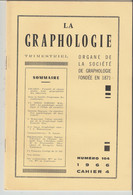 Revue LA GRAPHOLOGIE N° 104 - Cahier 4 1966 - Ciencia