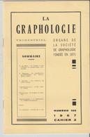 Revue LA GRAPHOLOGIE N° 106 - Cahier 2 1967 - Ciencia