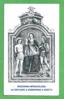 Santino/holycard: MADONNA MIRACOLOSA - Santuario Di Sommaprada In Rovetta - E - A - Religion & Esotericism