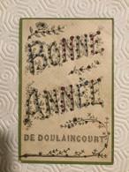 Carte Fantaisie En Relief–« Bonne Année De Doulaincourt » - Sonstige Gemeinden