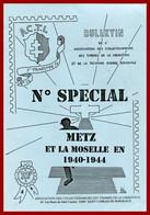 Metz Et La Moselle  1940-1944   Document Marcophile De L'ACTL - Guerra Del 1939-45