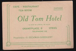 IEPER  CAFE RESTAURANT TEA ROOM  - OLD TOM HOTEL - VERZAMELPLAATS VAN OUD STRIJDERS - Ieper