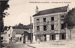 CARRIERES SOUS BOIS Auberge De La Terrasse édition Ferrieres CPA Des Yvellines Non écrite - Otros Municipios