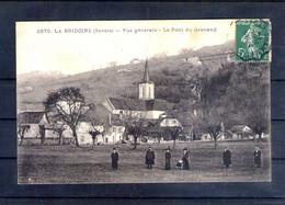 73. La Bridoire. Vue Générale. Le Pont Du Grenand - Sonstige Gemeinden
