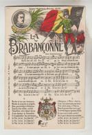 "CPA MILITARIA GUERRE 1914-18 - Chant National Belge ""LA BRABANCONNE"" - War 1914-18"