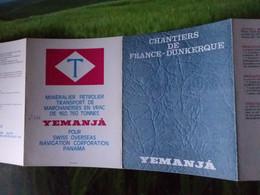 DÉPLIANT CHANTIERS DE FRANCE DUNKERQUE BATEAU MINERALIER PÉTROLIER TRANSPORT VRAC YEMANJA - Dunkerque