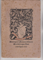 LIBRO:  SHAKESPEARE MEMORIAL THEATRE .STRATFORD-UPON-ADON. 23rd APRIL 1932 - Literary