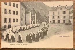 VAL DE BÂGNES: 1905 LE CHÂBLE - FÊTE PAROISSIALE SUPERBE ANIMATION - VS Valais