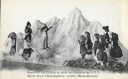 31 - Hte Haute Garonne - LUCHON - Exposition Des Poupées Profit Orphelins PTT - Superbagnères - Sports Divers - Luchon