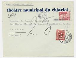 GANDON 6FR ROUGE SEUL LETTRE PARIS 1948 ENTETE THEATRE MUNICIPAL DU CHATELET POUR SUISSE TAXE 25C  GENEVE - 1945-54 Marianne De Gandon