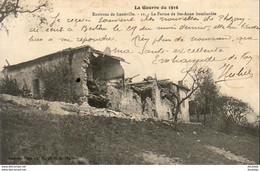 MILITARIA  GUERRE 1914- 18  LUNEVILLE  La Ferme De Ste- Anne Bombardée  ..... - Weltkrieg 1914-18
