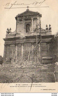 MILITARIA  GUERRE 1914- 18  ARRAS  Aspect De La Cathédrale Après Le Bombardement   ..... - Weltkrieg 1914-18