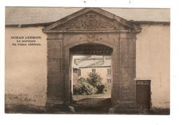 REF2815/ CP-PC Dohans/Semois Le Portique Du Vieux Château Utilisée En Feldpost - Bouillon