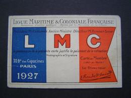 CARTE 1927 : LIGUE MARITIME & COLONIALE FRANCAISE / DIRECTEUR ECOLE BOUGIVAL - Documents