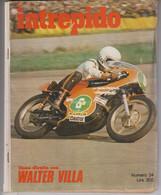 INTREPIDO  N.34  19-8-1976 # Walter Villa - Motociclismo # Casa Editrice Universo # Fumetto, 114 Pagine - Otros