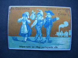 CHROMO Litho Doré L. Mertens  : Maison AD GODCHAU JACQUES QUIITE SON VILLAGE POUR LA VILLE / Victorian Trade Card - Andere