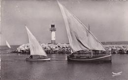 Gard : LE GRAU DU ROI : Le Phare - Retour De Pêche : Bateau - Barque - Voilier - - Le Grau-du-Roi