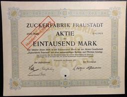 AKTIE Nr.011018 Zuckerfabrik Fraustadt über 1000 Mark / 100 RM Fraustadt, Im Dezember 1921 - W - Z
