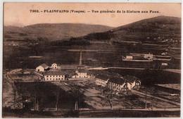 PLAINFAING-VUE GENERALE DE LA FILATURE AUX FAUX - Plainfaing