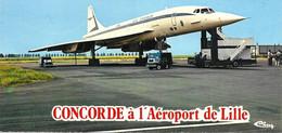 CP  Concorde  à L'Aéroport De Lille. Edit. Cim - Zonder Classificatie