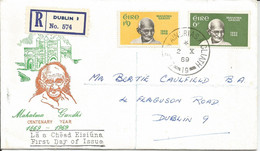 Ireland 1969 FDC - Mahatma Gandhi - First Day Cover Posted To Dublin Via Registered Post - Brieven En Documenten