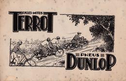Ancien Buvard - Blotter -  Cycles- Motos - TERROT - Pneus DUNLOP - Non Classificati