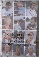 Geschiedenis Van De Vlaamse Ontvoogding Beelen Staf ARM VLAANDEREN VLAAMSE BEWEGING 1ste 2de Wereldoorlog Vlaamse Leeuw - Weltkrieg 1914-18