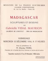 Invitation 12/12/1956- Ministère De La France D'Outremer - Vernissage Expo Madagascar - Gabrielle Vidal Maurion - Zonder Classificatie
