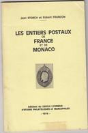 LES ENTIERS POSTAUX De FRANCE Et De MONACO  1974 - Storch Et Francon - Philately And Postal History