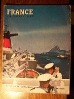 FRANCE - Via French Line N° 11 Eté 1957 - Revue De La Compagnie Générale Transatlantique - Tourism & Regions
