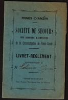 1924 Mines D'Anzin Livret - Règlement - Société De Secours Des Ouvriers Et Employés De La Circonscription De Vieux-Condé - Zonder Classificatie
