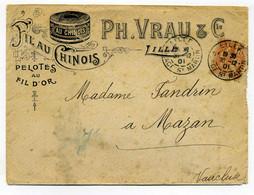 Env Publicitaire FIL AU CHINOIS - PELOTE FIL D'OR  Ph VRAU Et Cie /  Lille / Dept Du Nord / 1901 - 1877-1920: Semi Modern Period