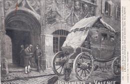Drôme : VALENCE : Bonaparte : Devant La Maison Des Têtes Avec Montalivet - Valence