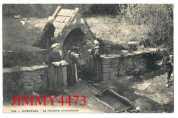 CPA - RUMENGOL En 1915 - La Fontaine Miraculeuse ( Bien Animée )( Arr. De Châteaulin 29 Finistère ) Coll. Le Doaré N°824 - Andere Gemeenten