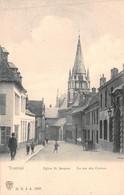 Tournai - Eglise St Jacques - La Rue Des Carmes - Tournai