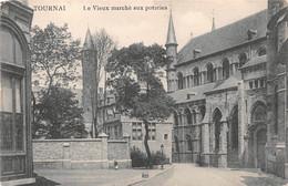 Tournai - Le Vieux Marché Aux Poteries - Tournai