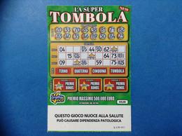 ITALIA BIGLIETTO LOTTERIA GRATTA E VINCI USATO € 5 LA SUPER TOMBOLA NEW LOTTO 3026 SERIE LL ITALY TICKET LOTTERY - Lottery Tickets
