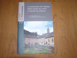 CARNETS DU PATRIMOINE N° 79 L'Abbaye Notre Dame Du Vivier à Marche Les Dames Régionalisme Architecture Religieuse Eglise - Auvergne
