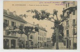 ANNEMASSE - Place Et Route De Genève - Annemasse