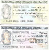 MINIASSEGNI - BANCA PROVINCIALE LOMBARDA Giornale Di Bergamo £.100-200 - [10] Cheques Y Mini-cheques