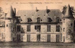 _ Villers Cotterêts - Ivors - Le Château - Villers Cotterets