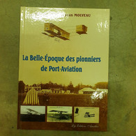 LA BELLE EPOQUE DES PIONNIERS DE PORT AVIATION - Non Classificati