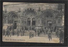 AK 0623  Portal Der Kirche Von Vouziers ( Soldaten , Uniformen ) - Feldpostkarte Um 1915 - Uniformes