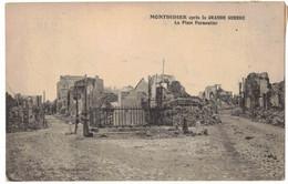 MONTDIDIER SOMME : LA PLACE PARMENTIER APRES LES BOMBARDEMENTS ALLEMANDS DE LA GRANDE GUERRE 14/18 - War 1914-18