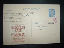 CP EP M. DE GANDON 12F + Dateur 20 FEV 1950 + VIGNETTE POUR RECONSTRUIRE CAEN SOUSCRIVEZ A L'EMPRUNT 6% - Cartas