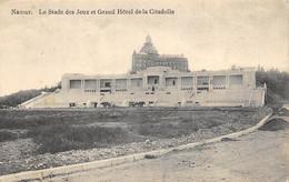 Namur - Le Stade Des Jeux Et Le Grand Hôtel De La Citadelle - Namur