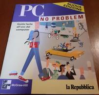 PC No Problem. Guida Facile All'Uso Del Computer Di D. Einstein - Informatica