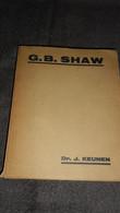 G B SHAW  ___ DR J KEUNEN - Antique