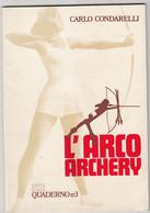 L'ARCO - ARCHERY  - C:Condorelli - Boogschieten